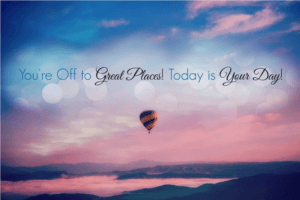 Motivation poster. Balloon in the air. Today is your day